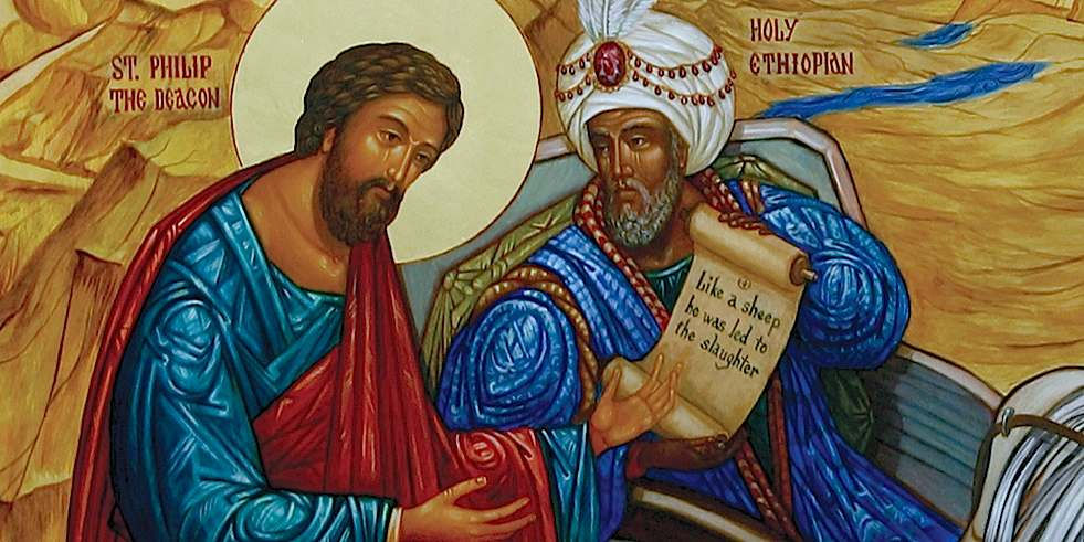 Easter 5: Philip the Deacon and the Mission of the Church