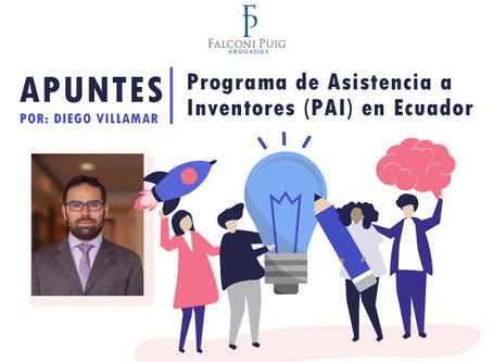 APUNTES: Programa de Asistencia a Inventores (PAI) en Ecuador                       Diego Villamar.