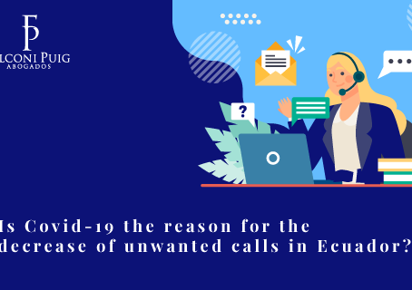 Is Covid-19 the reason for the decrease of unwanted calls in Ecuador?