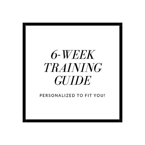 Custom 6-Week Training Guide