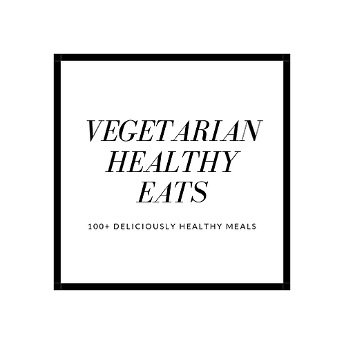Vegetarian Healthy Eats