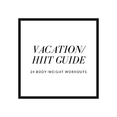 Vacation/HIIT Guide