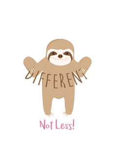 Different not Less Sloth