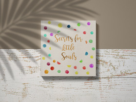 Secrets for little souls