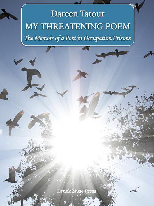 copy of My Threatening Poem -  Memoir of a Poet in Occupation Prisons by Dareen