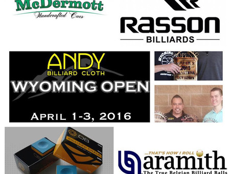Rasson, McDermott, OB Chalk, & Aramith Premiere as Official Sponsors of the Andy Cloth Wyoming O