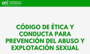 Código de Ética y Conducta para prevención de abuso y explotación sexual