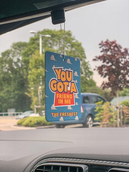You Got a Friend In Me Hanging Air Freshener