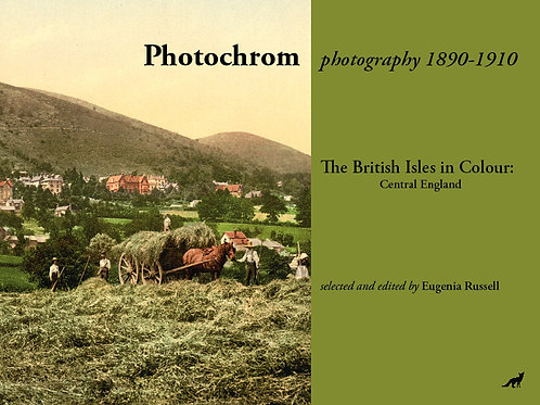 The British Isles in Colour: Central England