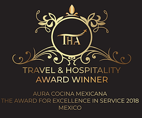 Aura Cocina Mexicana | Travel and Hospitality Award Winner | The Award for Excellence in Service 2018