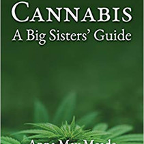 Cannabis: A Big Sisters' Guide Now on Sale
