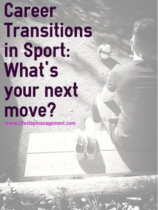 Career Transitions in Sport: What's Your Next Move?