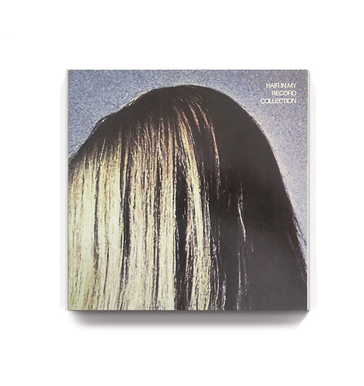 HAIR IN MY RECORD COLLECTION Dan Cook