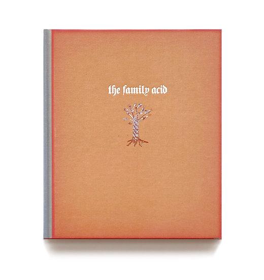 THE FAMILY ACID Roger Steffens