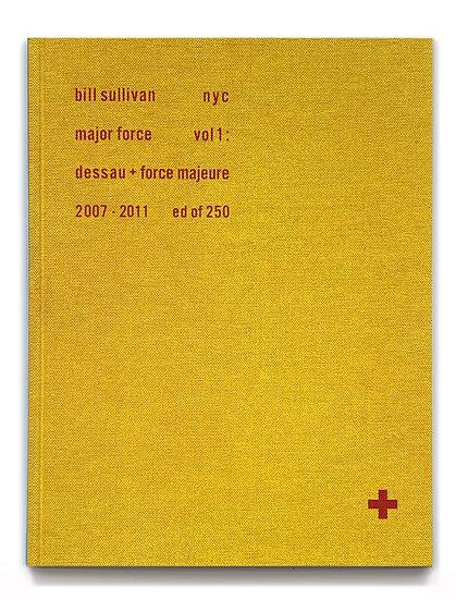 MAJOR FORCE Vol 1: 2007-2011  Bill Sullivan