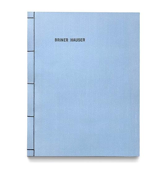 BRINER HAUSER Tim Briner + Thomas Hauser
