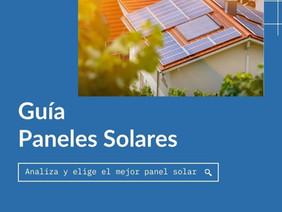 Guía completa sobre paneles solares