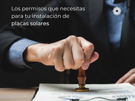 Los permisos que necesitas para tu instalación de placas solares