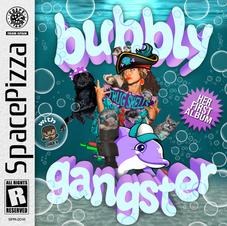 Bubbly Gangster Lyrics
