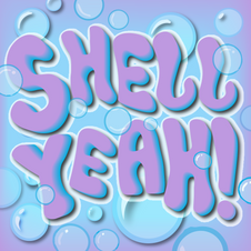 Shell Yeah Lyrics