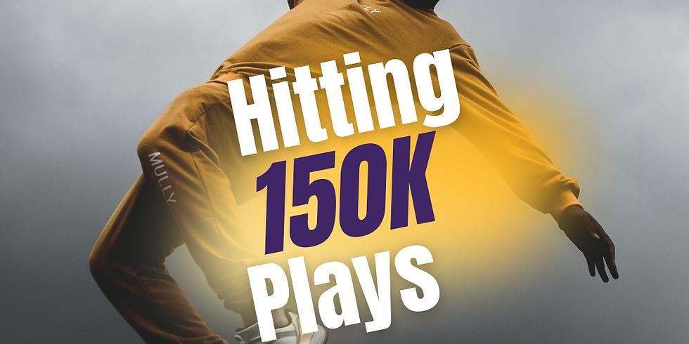 Hitting 150K in 10 days