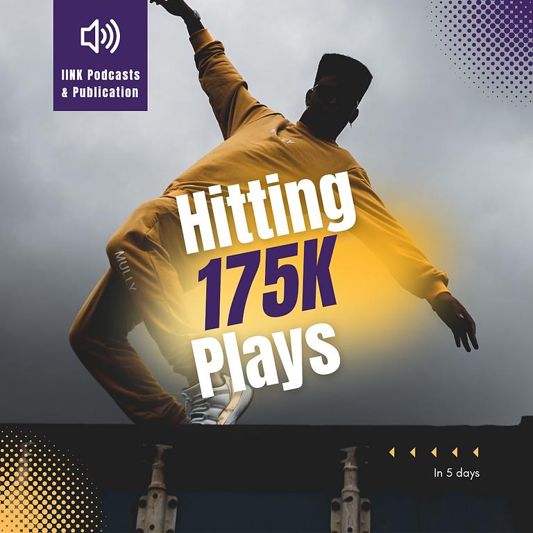Hitting 175k Plays