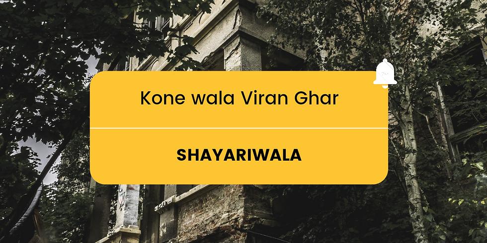 Kone wala Viran Ghar