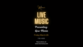 Friday March 26 | Live Music by Lisa Marie