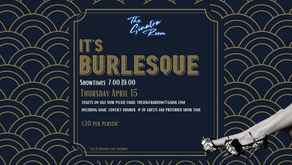 Thursday April 15 | An Evening of Burlesque