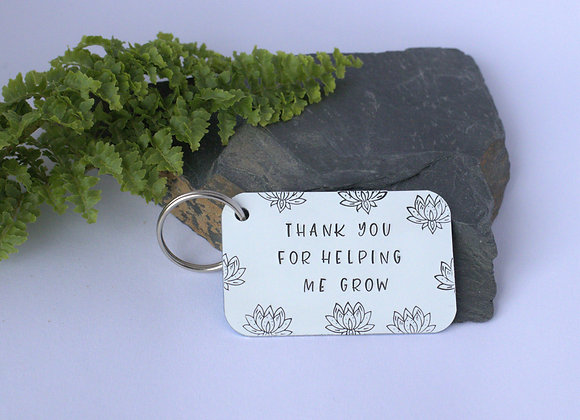 Thank you for helping me grow - Teacher gift