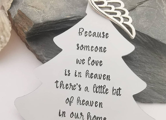 Because someone we love is in heaven - Christmas Tree Decoration