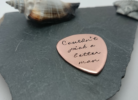 Couldn't pick a better man - Guitar Plectrum