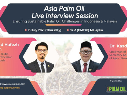Asia Palm Oil Magazine Live Interview Session on 15th July 2021