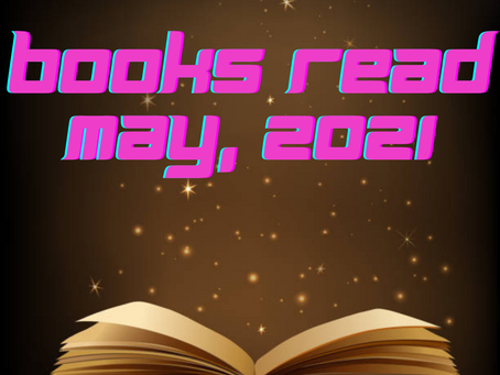 Books Read & Reviewed, May 21