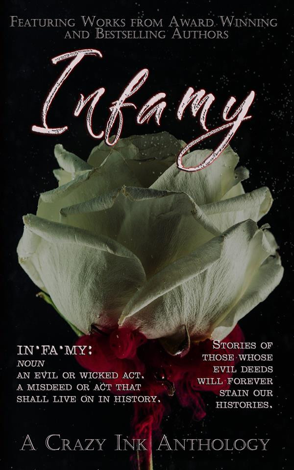 Infamy book cover courtesy of Crazy Ink Publishing