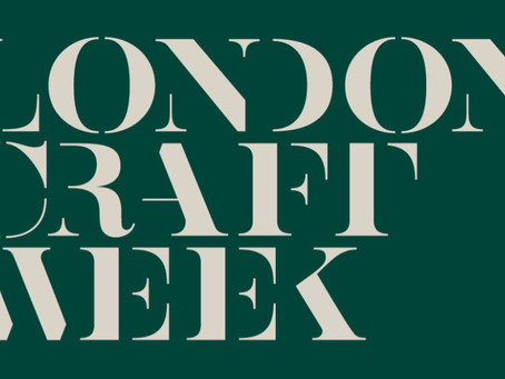 London Craft Week 2019: Places I went