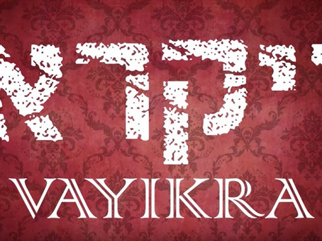 Weekly Message 03.19.2021 Parashah Vayikra