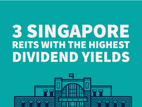 3 Singapore REITs With The Highest Dividend Yields