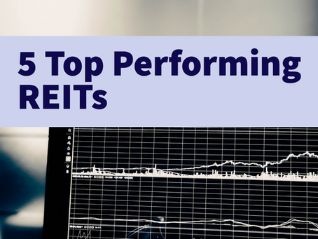 5 Top Performing REITs In 2020 - What Do They Have In Common