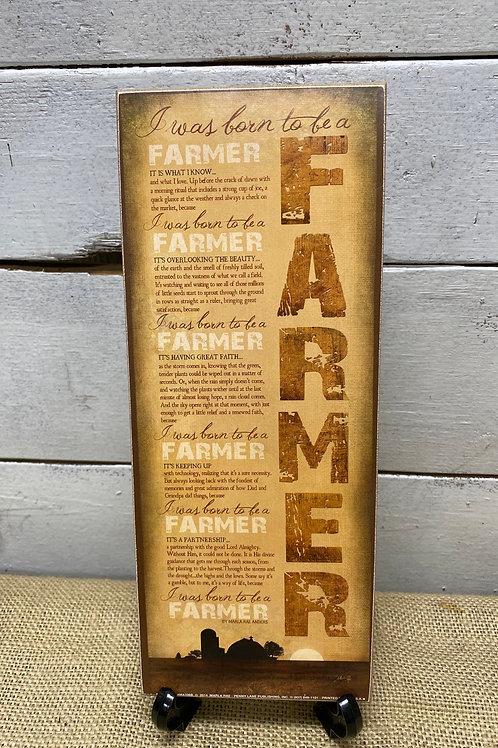 """Born to be Farmer"" Plaque"