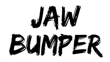 Jaw Bumper