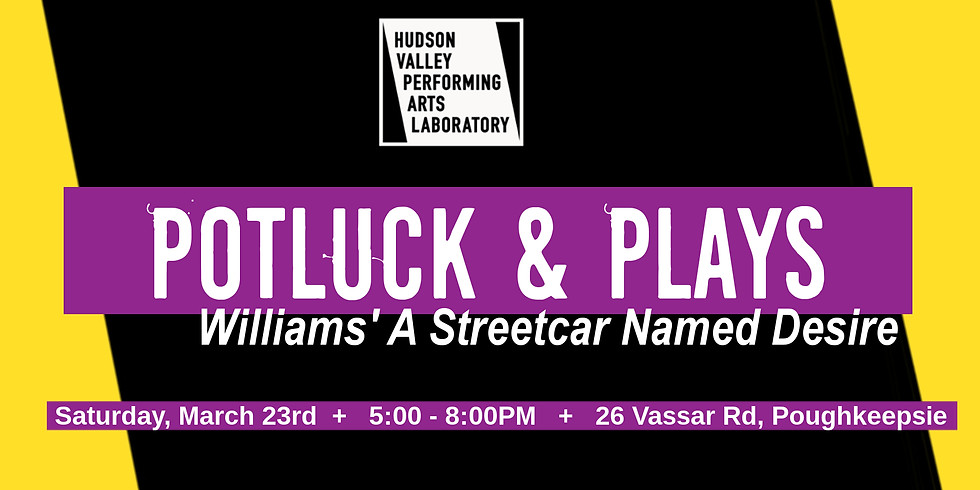 Potluck & Plays: A Streetcar Named Desire