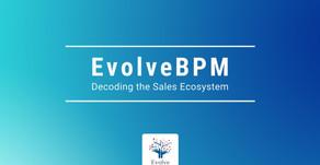 Decoding the Sales Ecosystem | EvolveBPM Media Kit