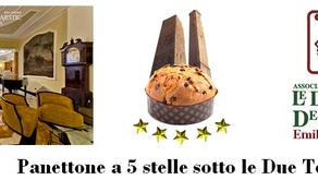 """""""Panettone a 5 stelle sotto le Due Torri"""""""