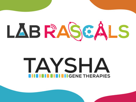 """TAYSHA GENE THERAPIES ADDS POPULAR E-LEARNING MEMBERSHIP PROGRAM""""THE LAB RASCALS EXPERIENCE"""" BY K-5"""