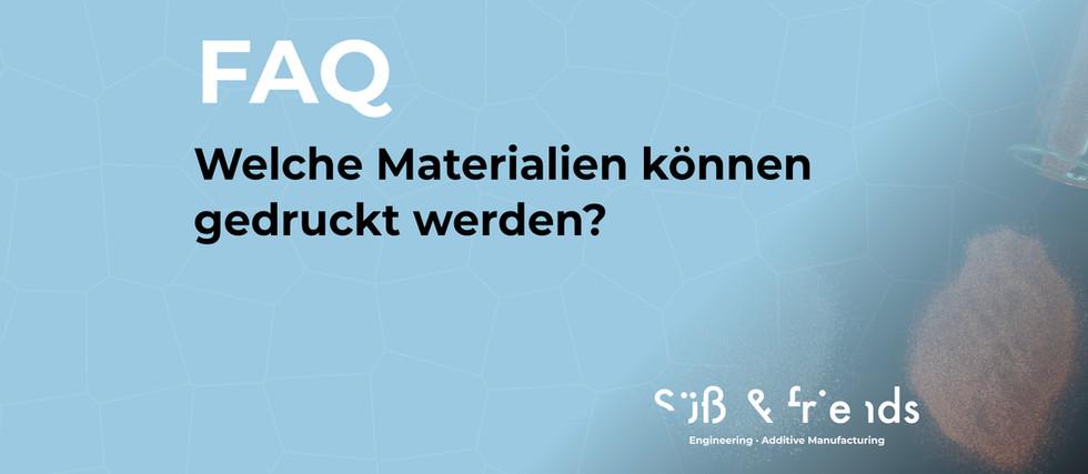 FAQ: Welche Materialien können gedruckt werden?