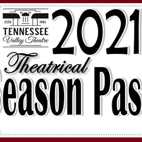 Season Pass - 2021 Theatrical Season