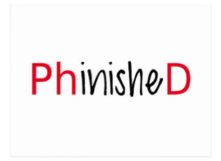 A Doctor is a doctor; is not a doctor.  Are you PhinisheD yet?