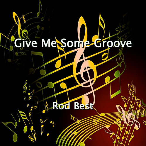 Give Me Some Groove