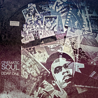 Cinematic Soul Dday One Blaxpoitation Soul Funk Mix